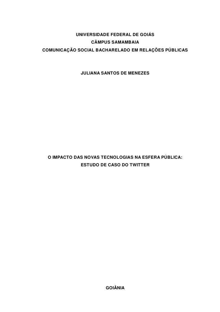 UNIVERSIDADE FEDERAL DE GOIÁS                 CÂMPUS SAMAMBAIACOMUNICAÇÃO SOCIAL BACHARELADO EM RELAÇÕES PÚBLICAS         ...