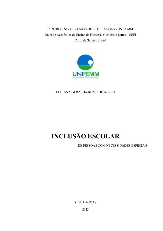 CENTRO UNIVERSITÁRIO DE SETE LAGOAS - UNIFEMM Unidade Acadêmica de Ensino de Filosofia, Ciências e Letras - UEFI Curso de ...