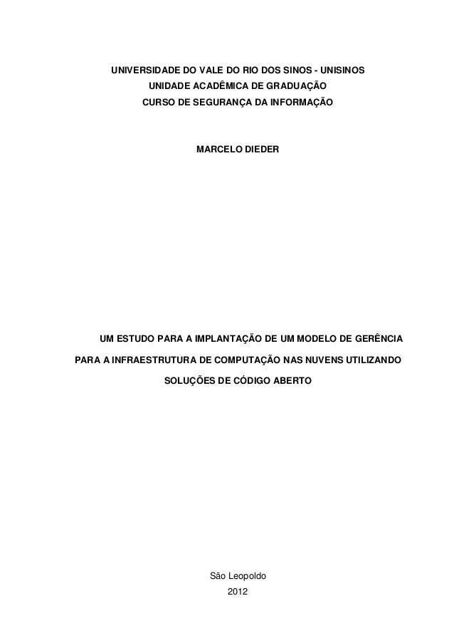 UNIVERSIDADE DO VALE DO RIO DOS SINOS - UNISINOS UNIDADE ACADÊMICA DE GRADUAÇÃO CURSO DE SEGURANÇA DA INFORMAÇÃO MARCELO D...