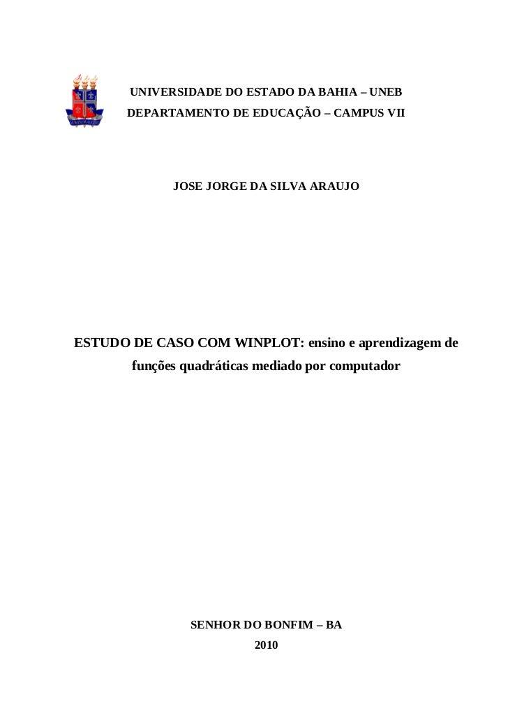 UNIVERSIDADE DO ESTADO DA BAHIA – UNEB       DEPARTAMENTO DE EDUCAÇÃO – CAMPUS VII             JOSE JORGE DA SILVA ARAUJOE...