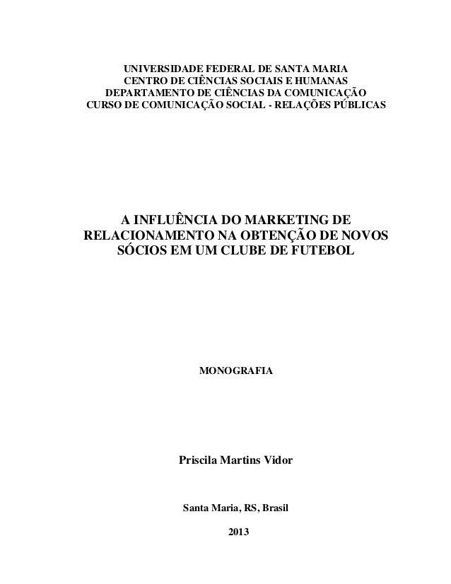 UNIVERSIDADE FEDERAL DE SANTA MARIA CENTRO DE CIÊNCIAS SOCIAIS E HUMANAS DEPARTAMENTO DE CIÊNCIAS DA COMUNICAÇÃO CURSO DE ...