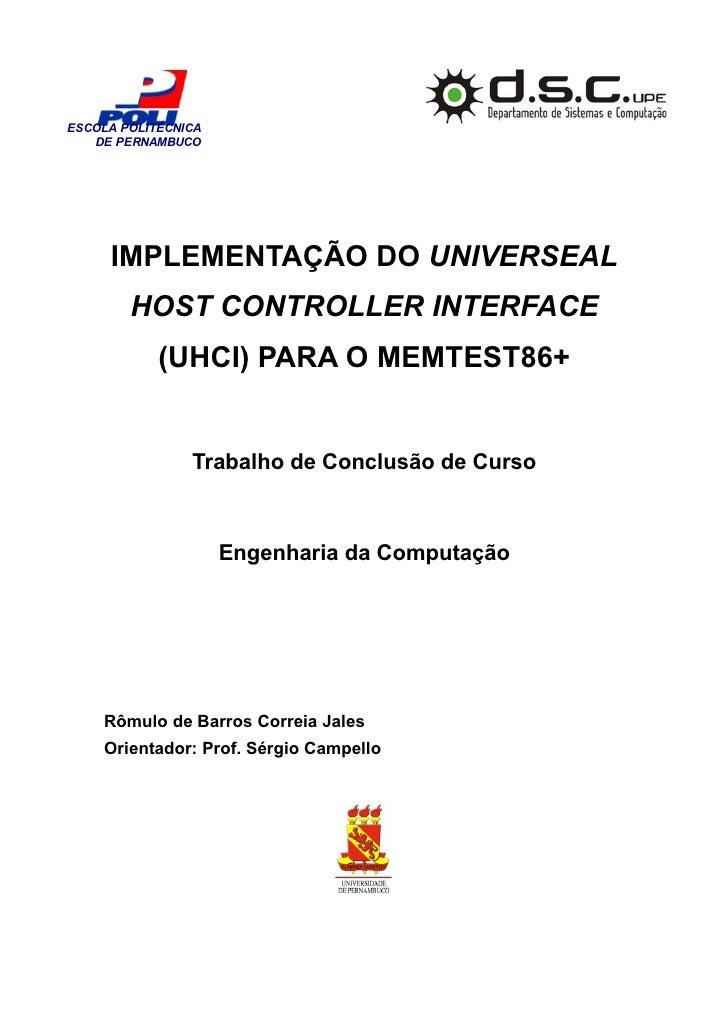 ESCOLA POLITÉCNICA    DE PERNAMBUCO          IMPLEMENTAÇÃO DO UNIVERSEAL         HOST CONTROLLER INTERFACE             (UH...