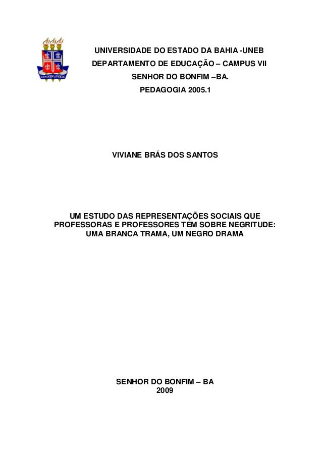 0 UNIVERSIDADE DO ESTADO DA BAHIA -UNEB DEPARTAMENTO DE EDUCAÇÃO – CAMPUS VII SENHOR DO BONFIM –BA. PEDAGOGIA 2005.1 VIVIA...