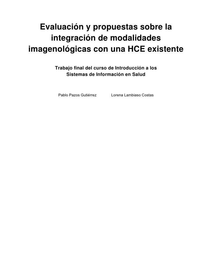 Evaluación y propuestas sobre la integración de modalidades imagenológicas con una HCE existente