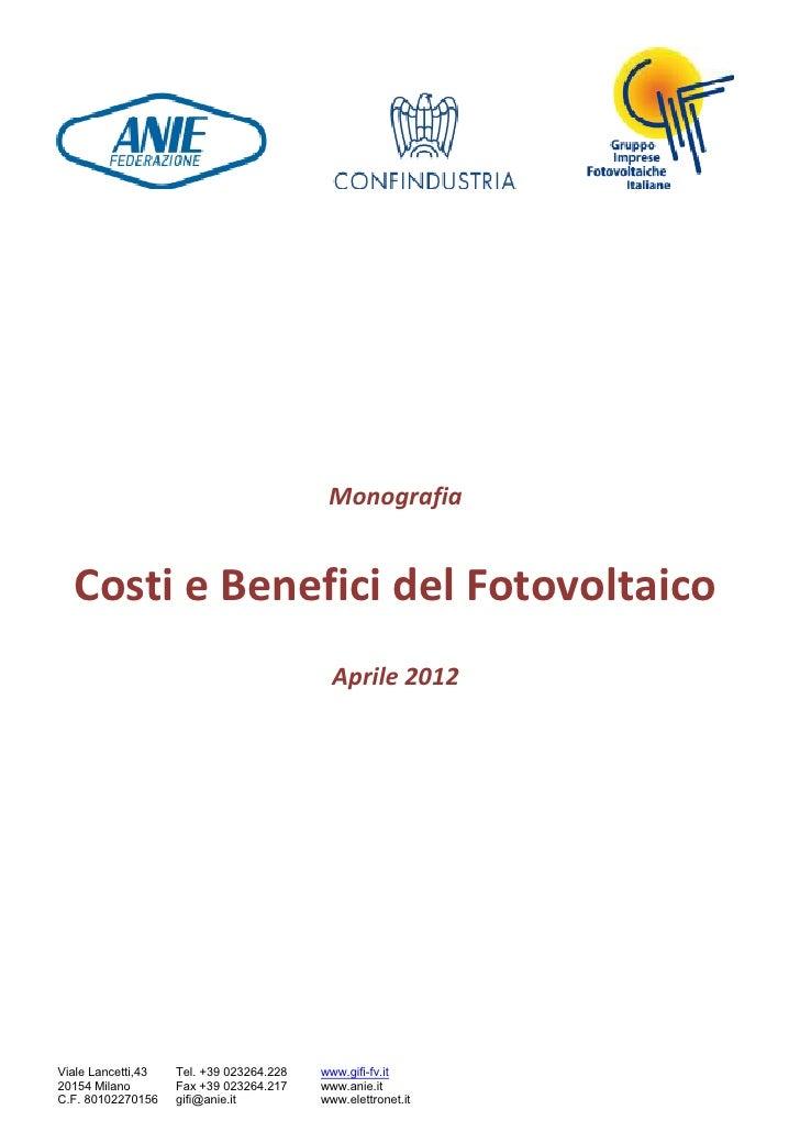 Monografia  Costi e Benefici del Fotovoltaico                                            Aprile 2012Viale Lancetti,43   Te...
