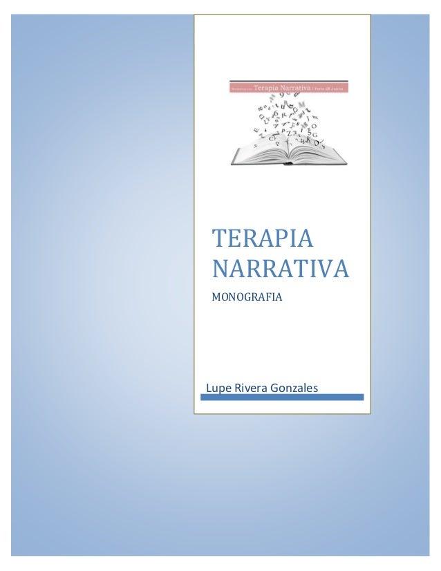 TERAPIA NARRATIVA MONOGRAFIA Lupe Rivera Gonzales