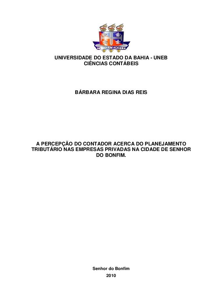 UNIVERSIDADE DO ESTADO DA BAHIA - UNEB                 CIÊNCIAS CONTÁBEIS              BÁRBARA REGINA DIAS REIS A PERCEPÇÃ...