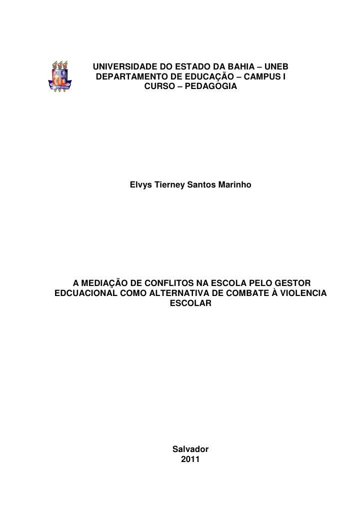 1       UNIVERSIDADE DO ESTADO DA BAHIA – UNEB       DEPARTAMENTO DE EDUCAÇÃO – CAMPUS I                 CURSO – PEDAGOGIA...