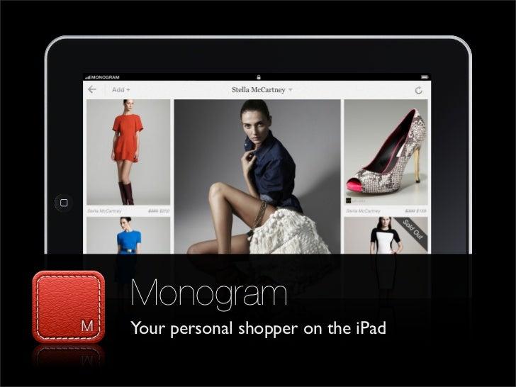 Monogram: Personalize iPad Fashion Shopping