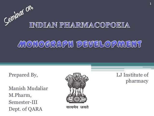 Prepared By, Manish Mudaliar M.Pharm, Semester-III Dept. of QARA LJ Institute of pharmacy 1