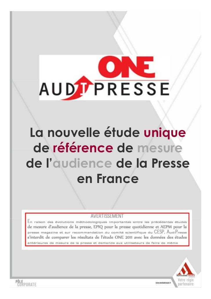 La nouvelle étude unique de référence de mesurede l'audience de la Presse        en France