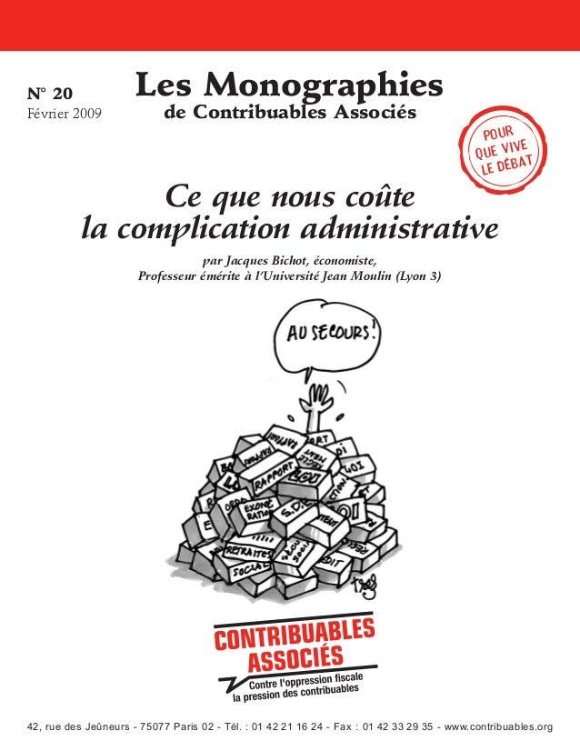 N°20 Février2009  Les Monographies de Contribuables Associés  Pour ive que v t a le déb  Ce que nous coûte la complicati...