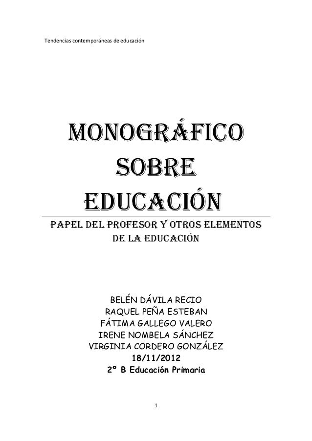 Tendencias contemporáneas de educación        MONOGRÁFICO           SOBRE         EduCaCIóN  PaPEL dEL PROFESOR Y OTROS EL...