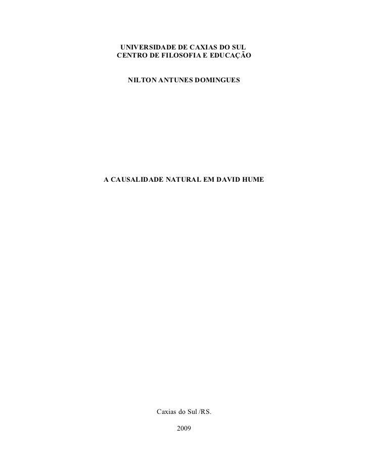 UNIVERSIDADE DE CAXIAS DO SUL   CENTRO DE FILOSOFIA E EDUCAÇÃO        NILTON ANTUNES DOMINGUES     A CAUSALIDADE NATURAL E...