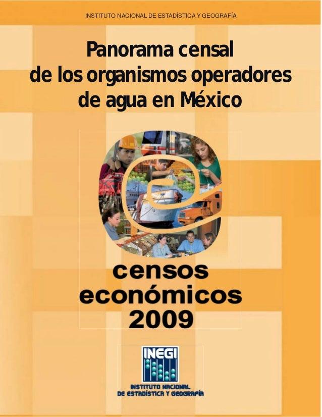 INSTITUTO NACIONAL DE ESTADÍSTICA Y GEOGRAFÍA       Panorama censalde los organismos operadores      de agua en México