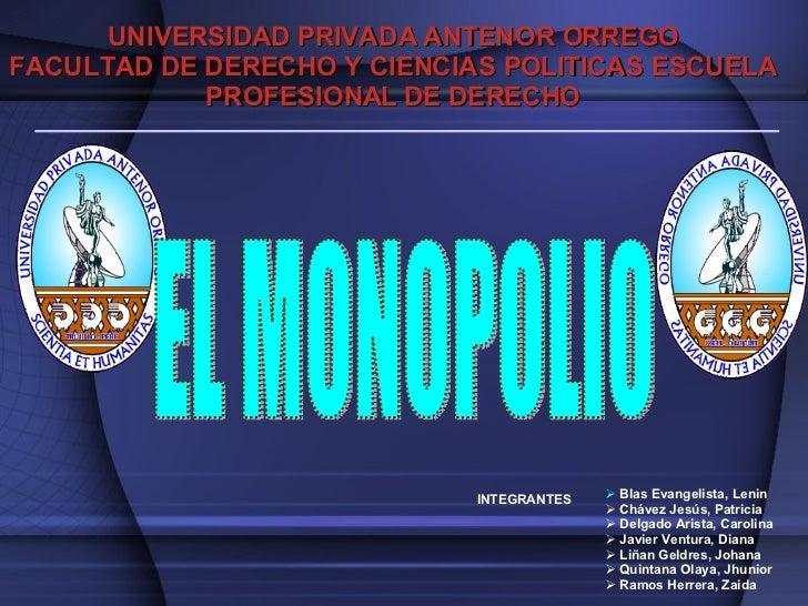 UNIVERSIDAD PRIVADA ANTENOR ORREGO FACULTAD DE DERECHO Y CIENCIAS POLITICAS ESCUELA PROFESIONAL DE DERECHO <ul><ul><ul><ul...