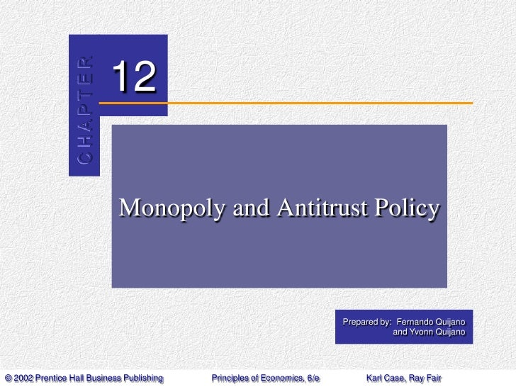 Monopoly and Antitrust Policy<br />