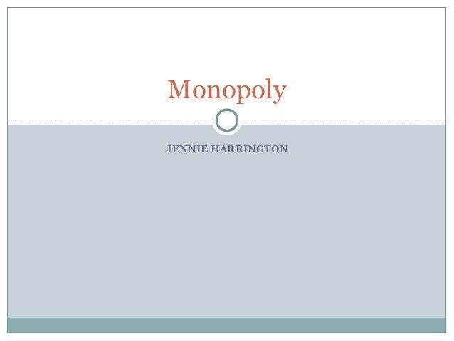 MonopolyJENNIE HARRINGTON