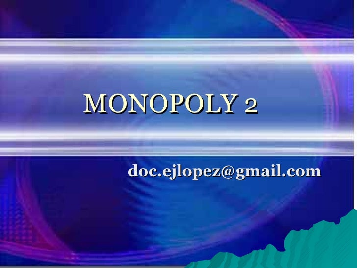 MONOPOLY 2 [email_address]