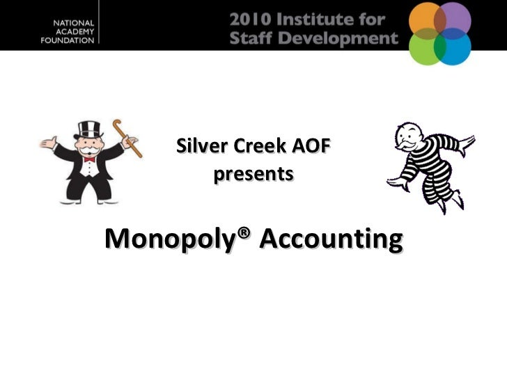 Silver Creek AOF presents Monopoly® Accounting
