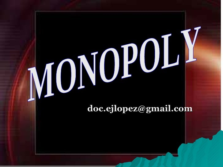 [email_address] MONOPOLY