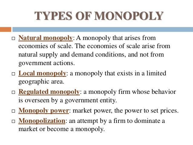 an introduction to the definition of a monopoly Introduction in microeconomics, industrial organization, and public economics handbooks1, natural monopoly is described as a situation in which theory demonstrate that scale economies do not help us to define natural monopoly meaning and the definition of natural monopoly the identification of its distinctive.
