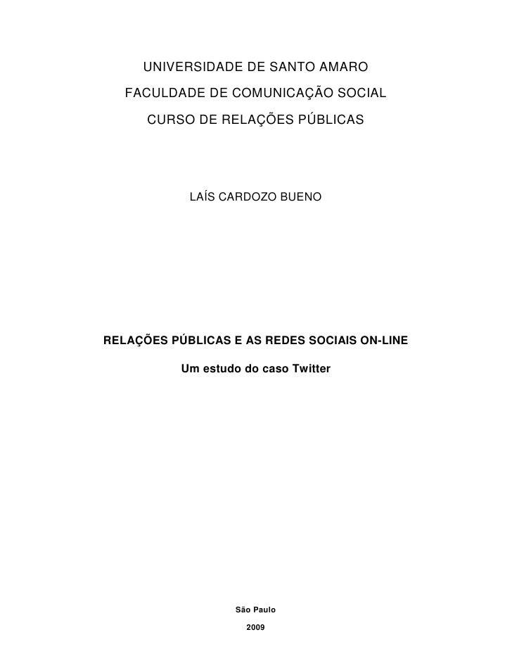 """Relações Públicas e as Redes Sociais On-line: um estudo do caso Twitter"""""""