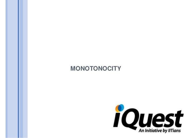 Monotonocity