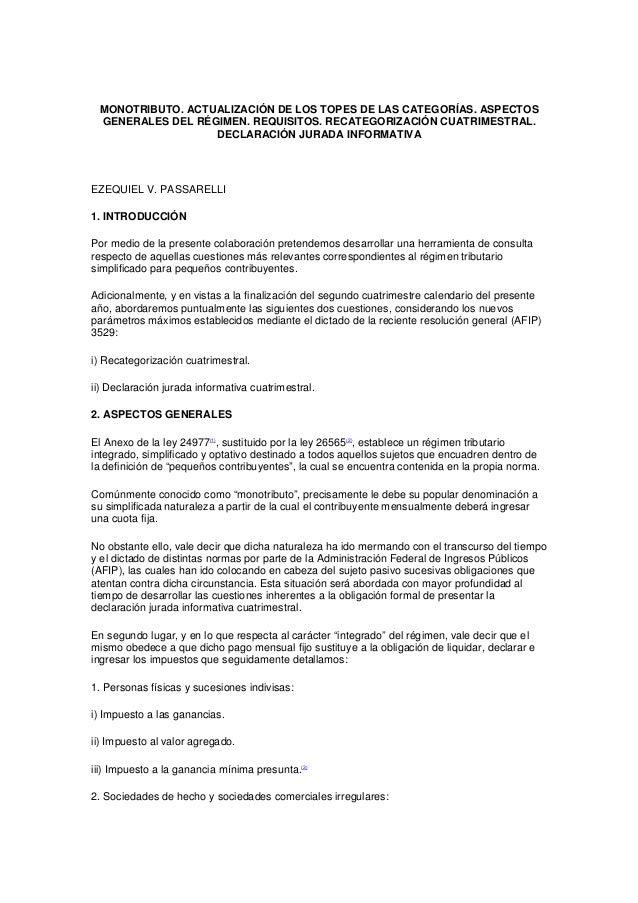 MONOTRIBUTO. ACTUALIZACIÓN DE LOS TOPES DE LAS CATEGORÍAS. ASPECTOS GENERALES DEL RÉGIMEN. REQUISITOS. RECATEGORIZACIÓN CU...