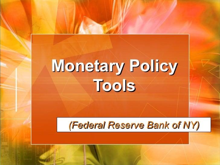 Monetary Policy Tools (Federal Reserve Bank of NY)
