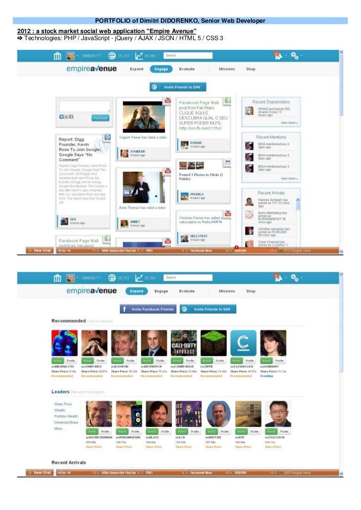 """PORTFOLIO of Dimitri DIDORENKO, Senior Web Developer2012 : a stock market social web application """"Empire Avenue"""" Technolo..."""