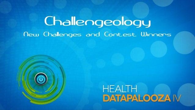 Health Datapalooza 2013: Challengeology