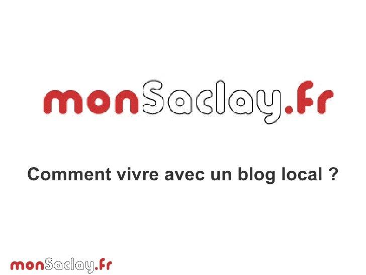 Monsaclay - l'experience d'un blog communautaire