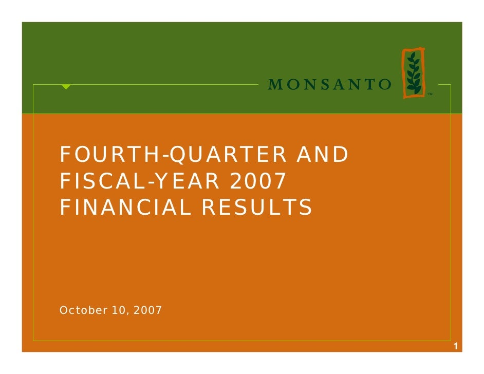 FOURTH-QUARTER AND FISCAL-YEAR 2007 FINANCIAL RESULTS    October 10, 2007                        1
