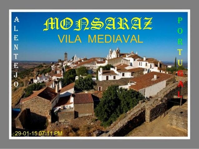 VILA MEDIAVAL,MONSARAZ - PORTUGAL
