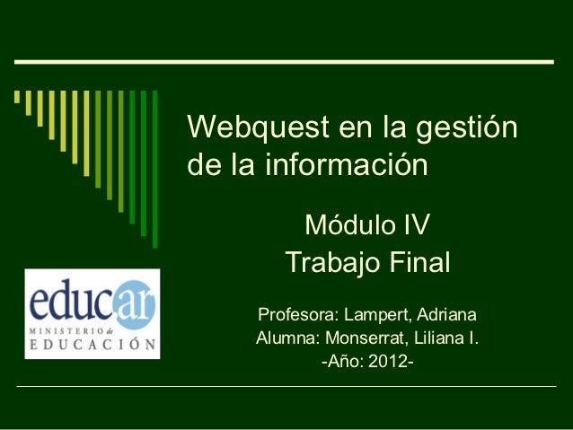 Monserrat Webquest