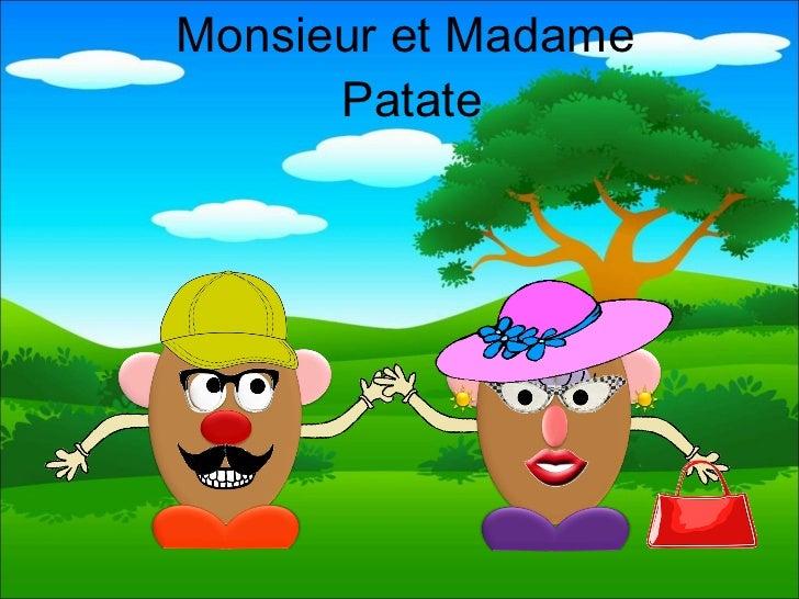 monsieur et madame patate. Black Bedroom Furniture Sets. Home Design Ideas