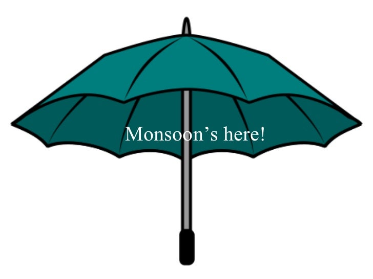 Dos and Don't during Monsoon!