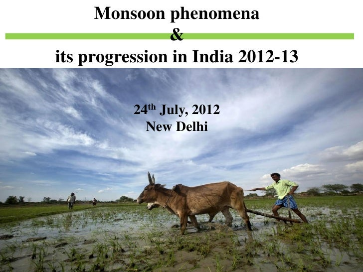Monsoon progression in india  2012