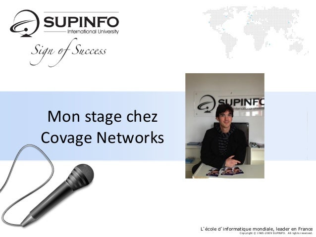 SUPINFO Institute of Information Technology Mon stage chezCovage Networks                                               Ve...