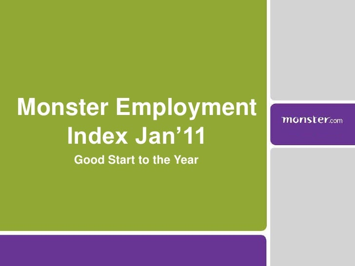 Good Start to the Year<br />Monster Employment Index Jan'11<br />
