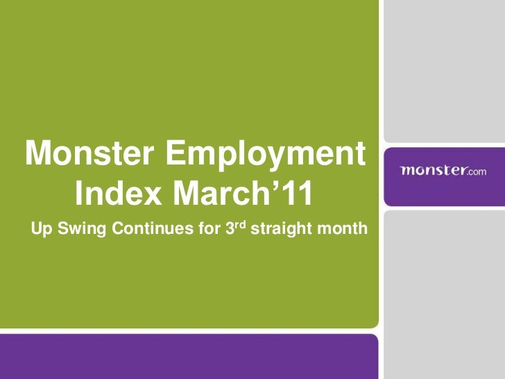 Monster Employment Index - March 2011 - The Upswing Continues for 3rd Straight Month
