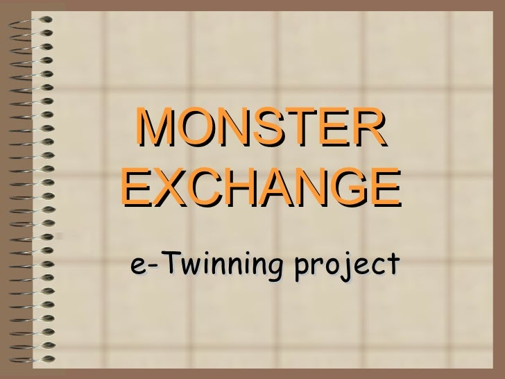 MONSTER EXCHANGE e-Twinning project