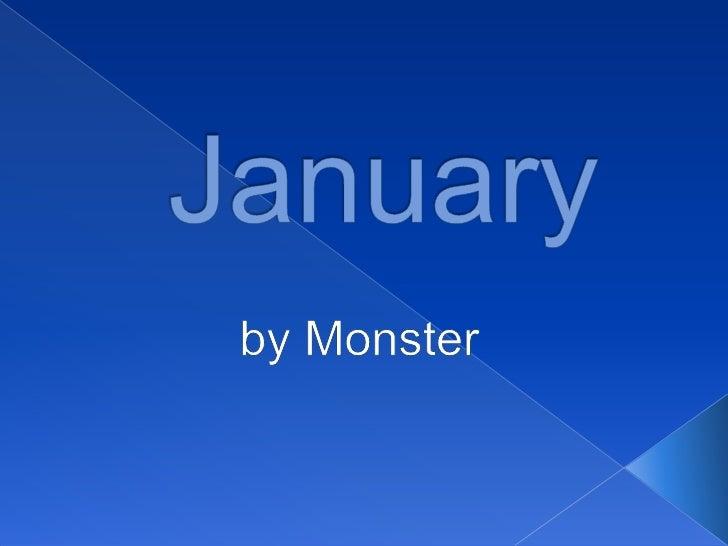 January<br />byMonster<br />