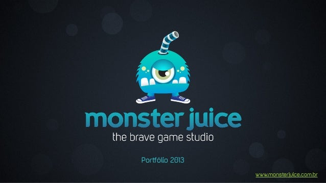 Monster Juice Portfolio 2013