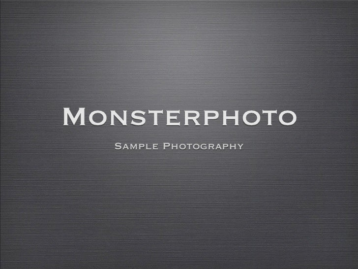 Monsterphoto   Sample Photography