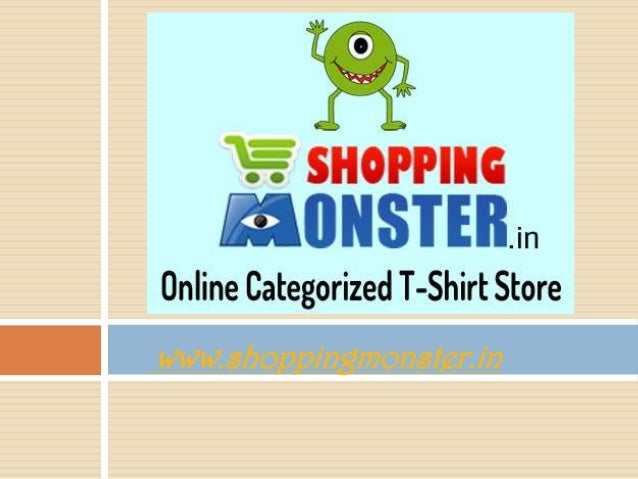 shopping monster online t shirt store shopping india rozy roty. Black Bedroom Furniture Sets. Home Design Ideas