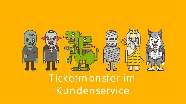 Ticketm onster im Kundenservice