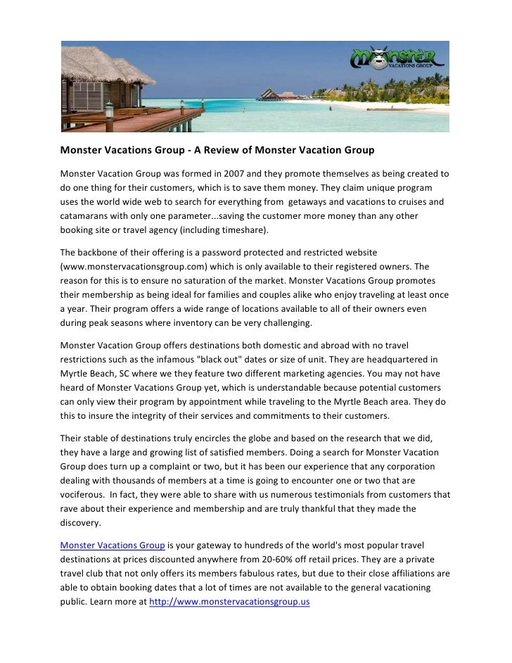 Monster Vacations Group - A Review of Monster Vacation GroupMonster Vacation Group was formed in 2007 and they promote the...