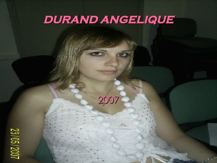 DURAND ANGELIQUE 2007